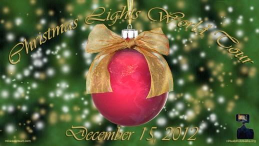 Virtual Photowalks Christmas Lights World Tour Poster