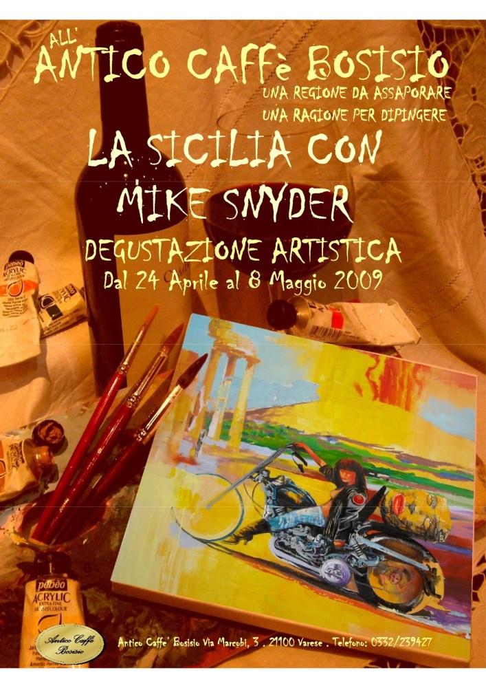 Degustazione Artistica/Discerning Palettes: Mike Snyder esplora la Sicilia all'Antico Caffè Bosisio, Varese dal 24 aprile al 8 maggio 2009