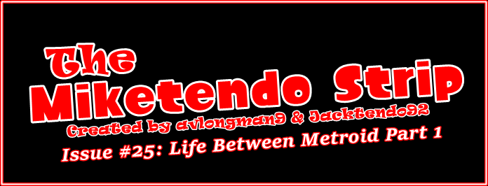 Miketendo Strip Banner #25