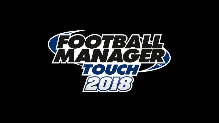 Football Manager 2018 Touch Review