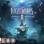 Little Nightmares II review EXPLay