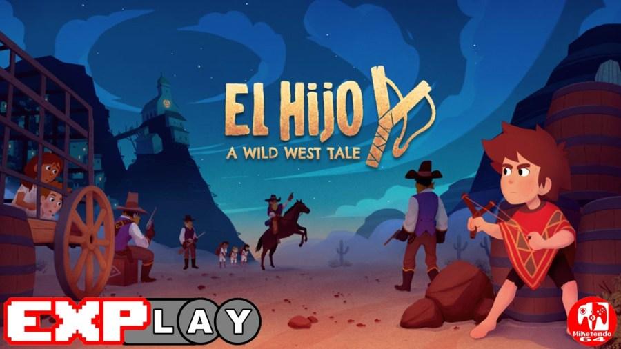 El Hijo - A Wild West Story