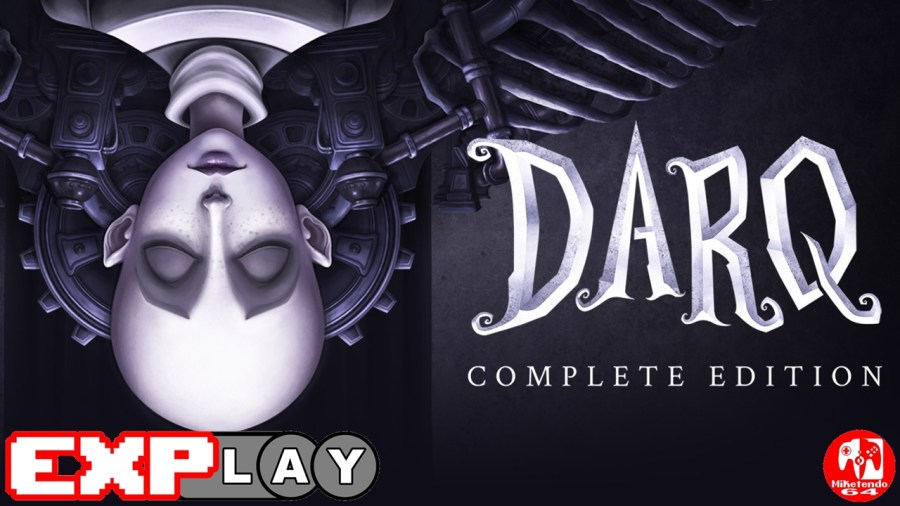 DARQ Complete Edition EXPlay