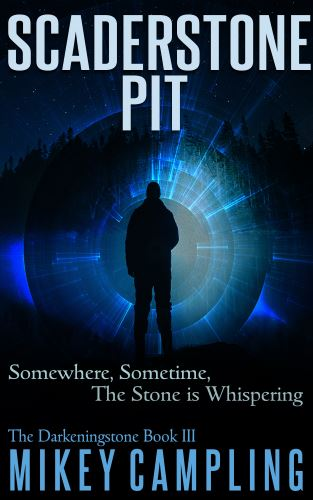 scaderstone-pit time travel thriller historical adventure