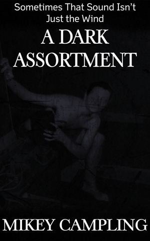 a dark assortment - dark stories horror stories