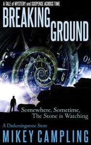 Breaking Ground – science fiction time travel book