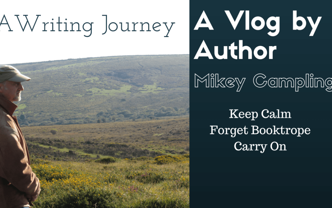My Writing Journey – A Vlog #3 Keep Calm, Forget Booktrope, and Carry On