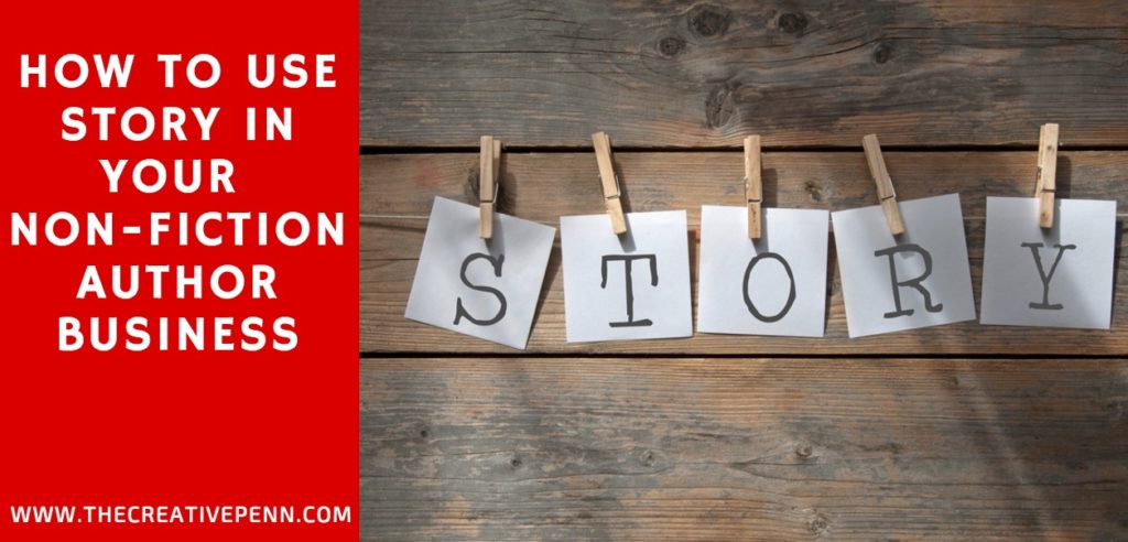 How To Use Story In Your Non-Fiction Author Business