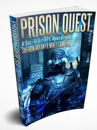 Prison Quest – a Sci-Fi LitRPG Adventure – Snippet #2