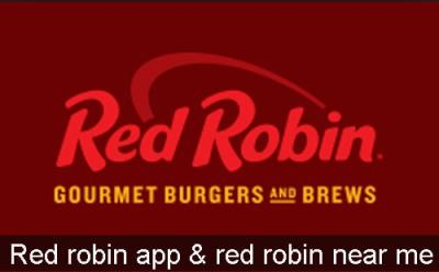 Red Robin App And How To Locate Red Robin Restaurant Near Me