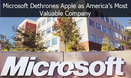 Microsoft Dethrones Apple as America's Most Valuable Company