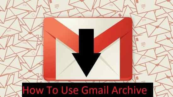 Gmail Archive Mail: What It Is and How to Use It(completed)