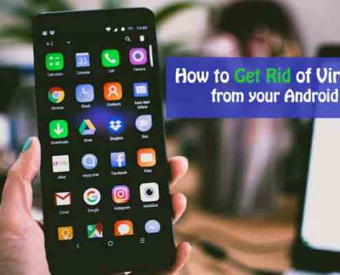 Virus Cleaner How to Get Rid of Virus from your Android Phone