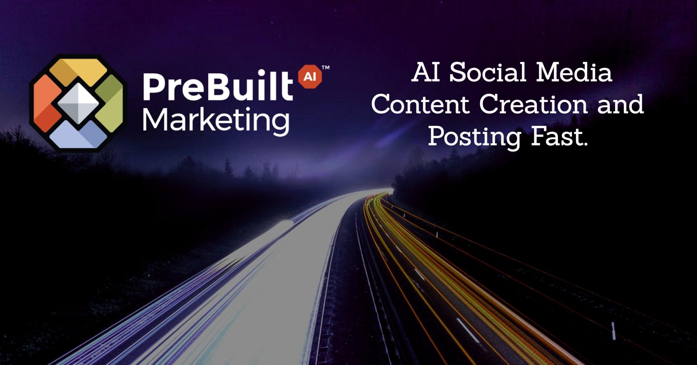 Prebuilt Marketing AI - AI Social Media Content Creation and Posting Fast