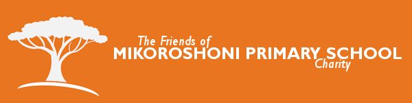 The Friends of Mikoroshoni Primary School Charity