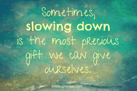 slowing-down-gift