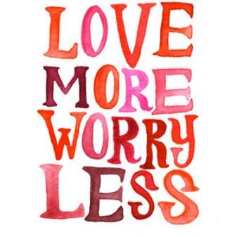 love not worry