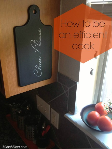 how to be an efficient cook