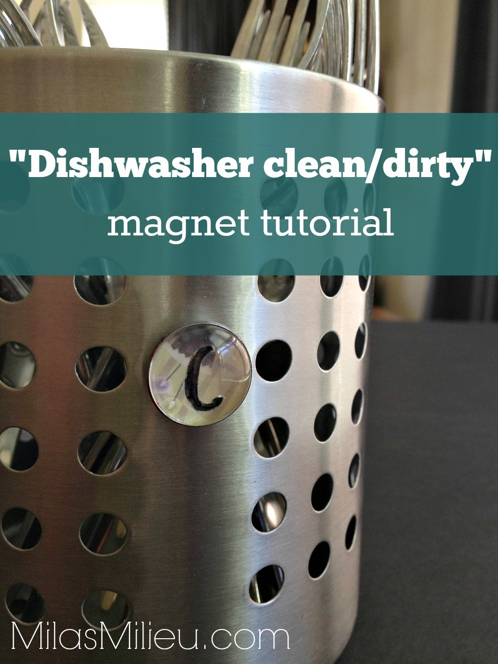 Dishwasher clean-dirty magnet DIY easy and cheap I MilasMilieu.com