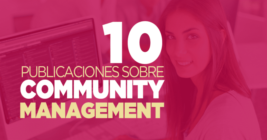 Publicaciones sobre Community Management