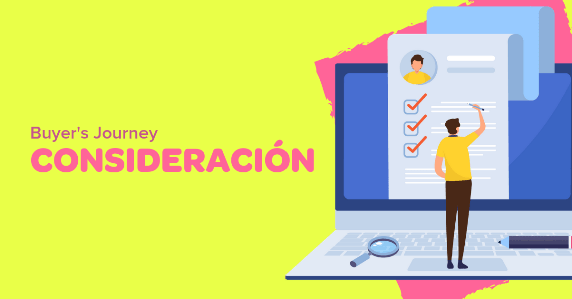 Etapa consideración del Buyer's Journey