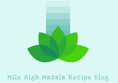 Mile High Masala Recipe Blog