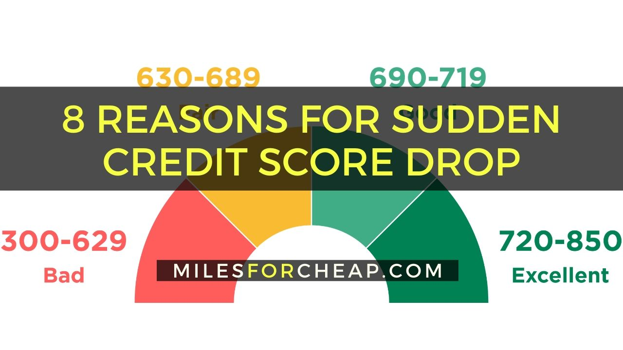 8 reasons for sudden credit score drop