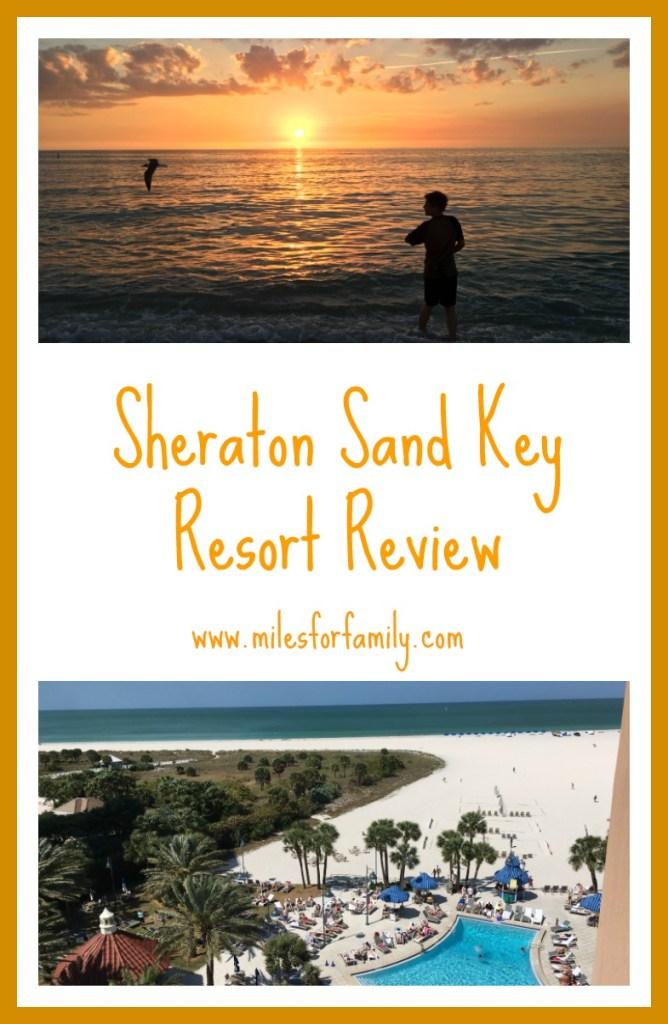 Sheraton Sand Key Resort Review www.milesforfamily.com