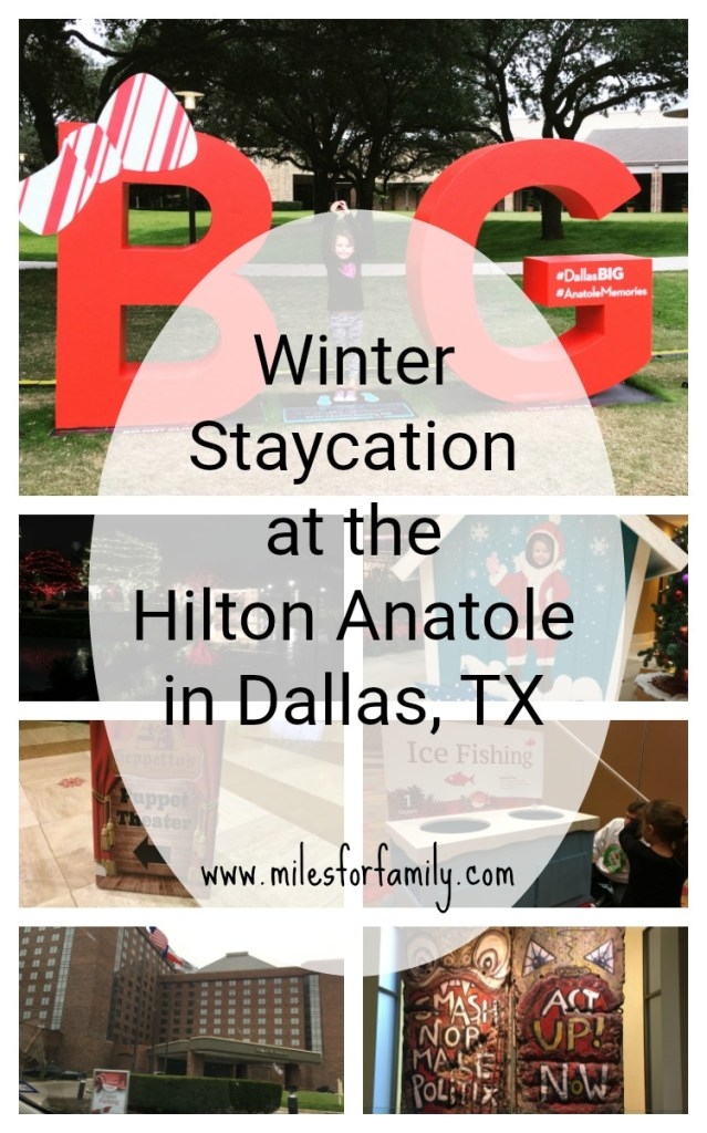 Winter Staycation at the Hilton Anatole in Dallas, TX