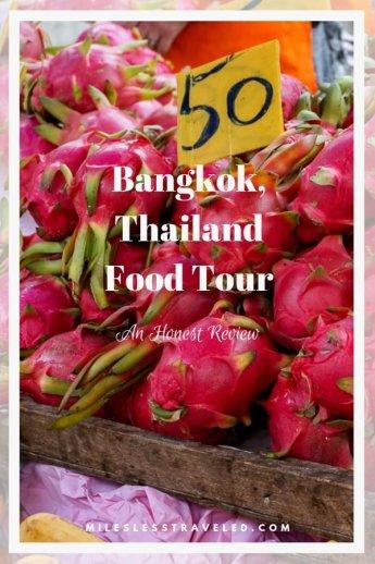 Pile of Dragon Fruit text overlay Bangkok Thailand Food Tour an honest review mileslesstraveled.com