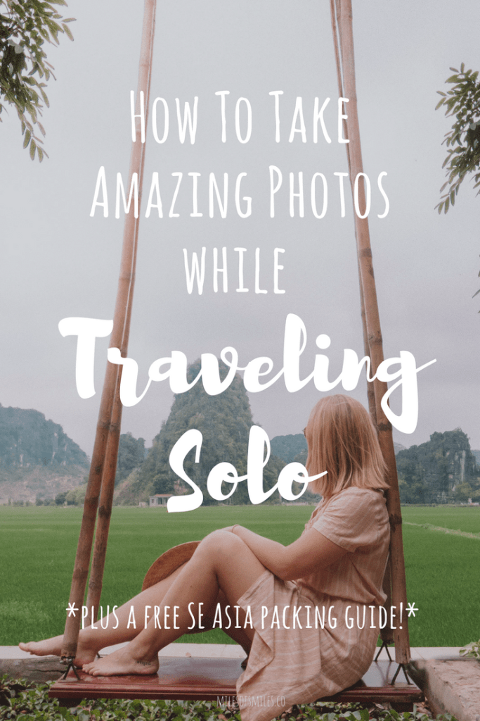 How To Take Amazing Photos While Traveling Solo, Traveling solo, SE Asia Travel, Photography Tips for Solo Travelers, Southeast Asia Travel, How to Travel Solo, How to take pictures solo, What to do in Vietnam, Best things to see in Vietnam, Hanoi, NInh Binh Vietnam