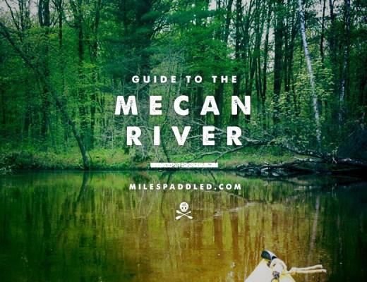 Mecan River Paddle Guide