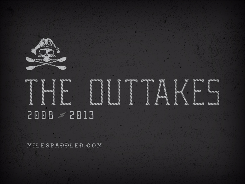 2013 Miles Paddled Outtakes
