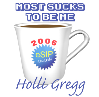 A graphic depicting a coffee cup as the 2006 eSIP Award for Most Sucks To Be Me