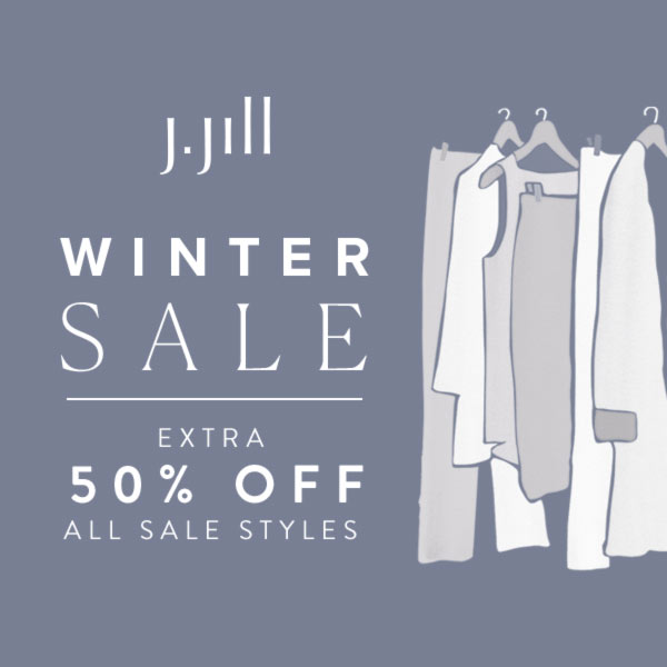 J. Jill – Extra 50% OFF All Sale Styles* – Extended through 1/18/2021!