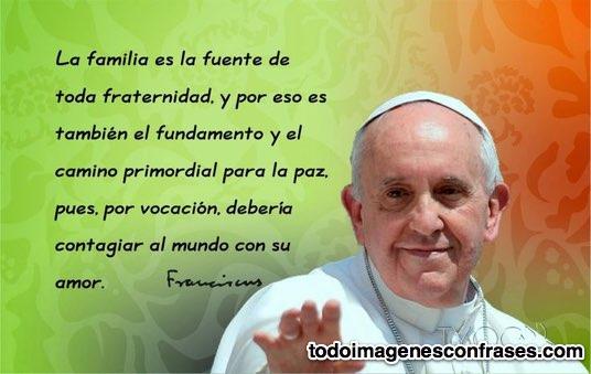 imagenes con frases del papa francisco sobre la familia
