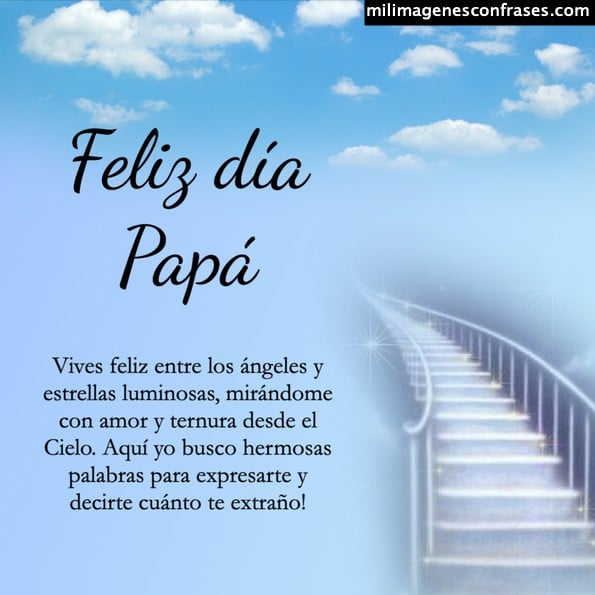 frases día del padre para papá que está en el cielo