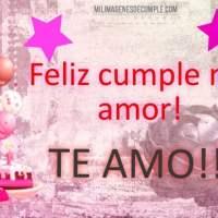 Imágenes de Feliz Cumpleaños mi amor TE AMO