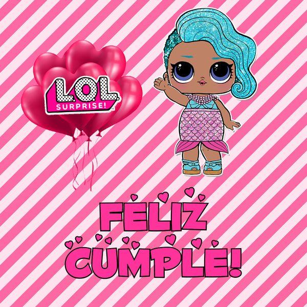 d210167547a Imágenes cumpleaños de Lol Surprise para descargar gratis - Imágenes ...