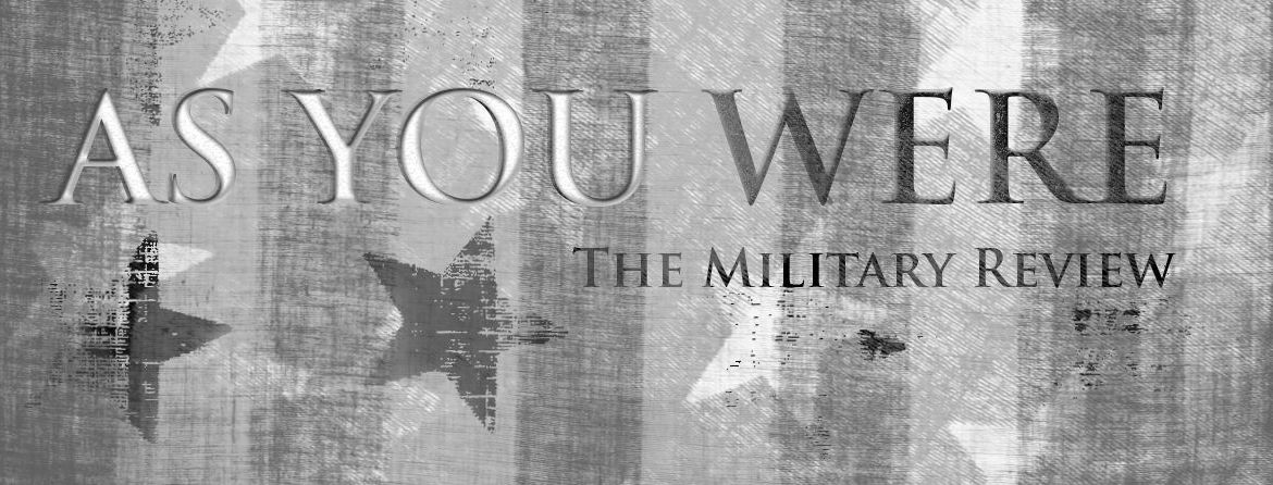 As You Were: The Military Review, Vol. 10