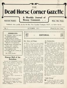 The Canadian army's Dead Horse Corner began publishing in 1915, a year before the famous Wipers Times.