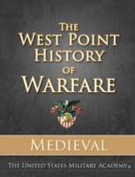 Starting Friday at 3pm EDT, The West Point History of Warfare: Medieval , an online interactive book used by faculty and cadets at West Point, is available to all for $9.99 at: shop.westpointhistoryofwarfare.com.