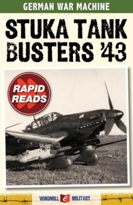 "Click above for GermanWarMachine.com's e-book ""Stuka Tank Busters '43"""