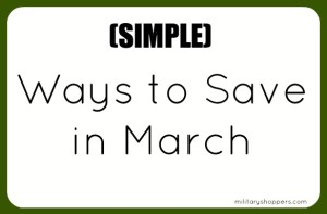 Here are a few simple ways to save in the month of March.