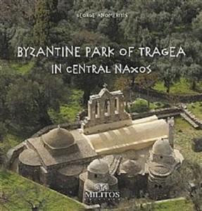 BYZANTINE PARK OF TRAGEA IN CENTRAL NAXOS