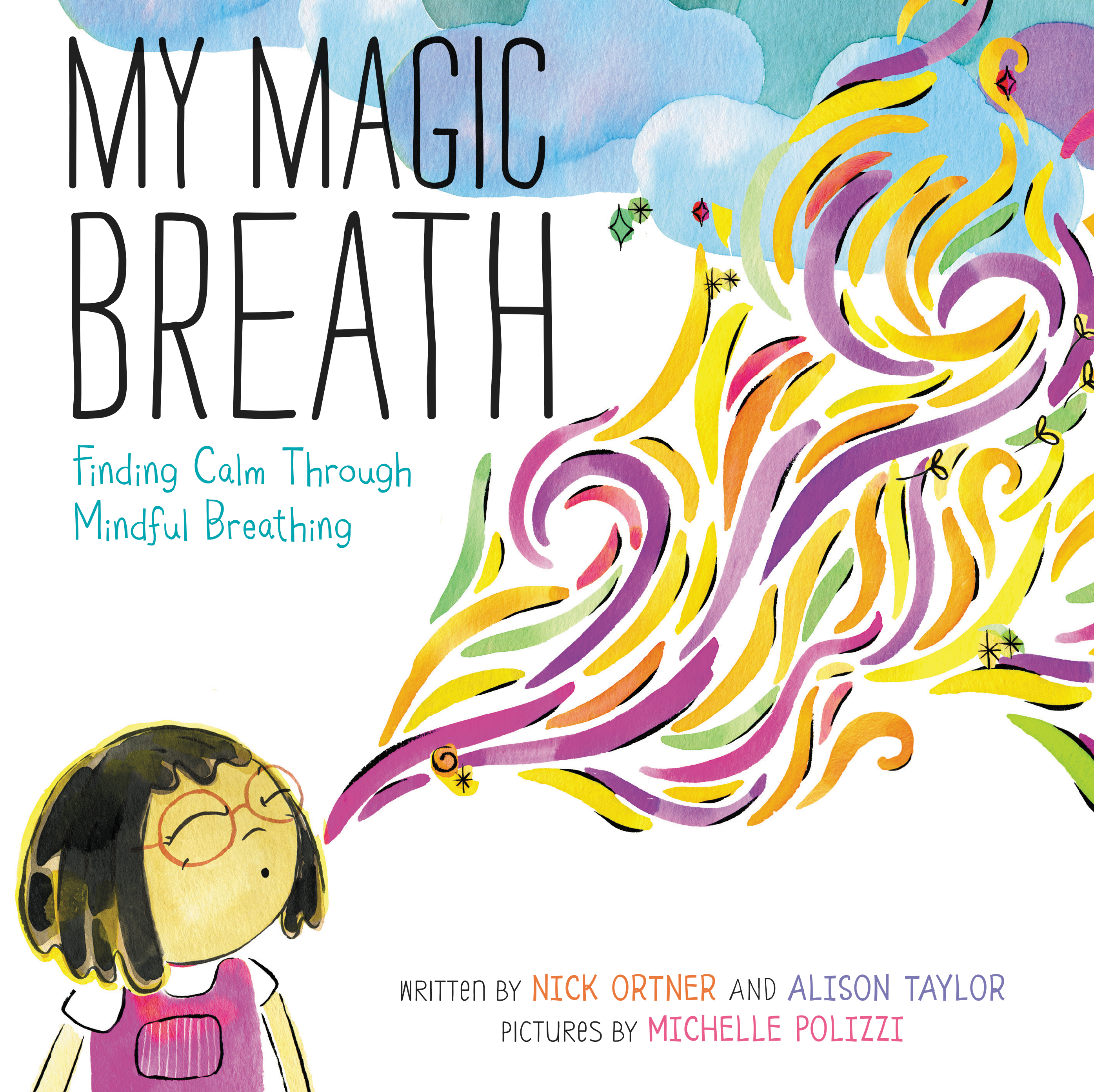"Help teach your kids how to be calmer with this delightful and colorful new children's book, ""My Magic Breath"" - A review"