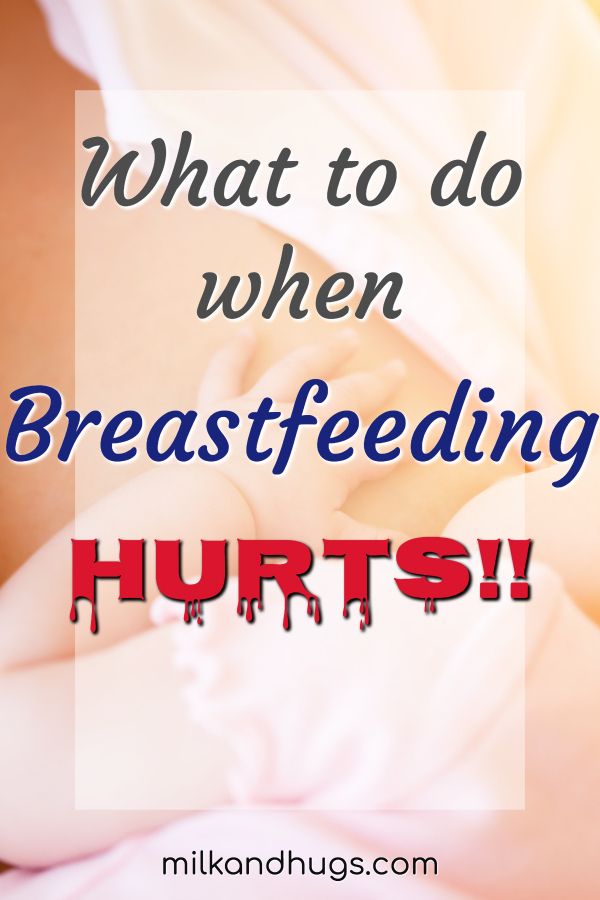 No matter how natural and normal breastfeeding may be - let's be honest.... sometimes it HURTS! That pain can leave you reeling and ready to throw in the towel. But before you decide that it is too much, there are a few things you can do. Here's what to do when breastfeeding hurts. #Breastfeeding #BreastfeedingPain