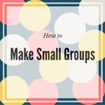How to Make Small Groups in Your Classroom