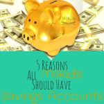 5 Reasons All MilKids Should Have Savings Accounts