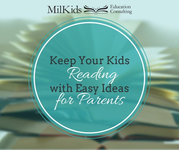 Keep your kids motivated to read with easy ideas for every parent!